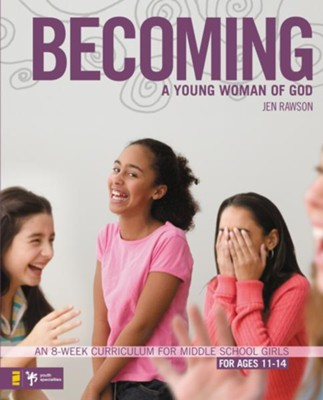 Becoming a Young Woman of God - eBook  -     By: Jen Rawson