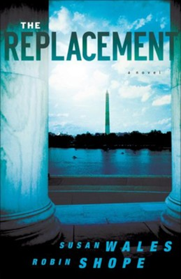 Replacement, The - eBook  -     By: Susan Wales, Robin Shope