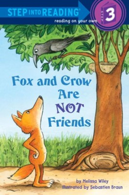 Fox and Crow Are Not Friends - eBook  -     By: Melissa Wiley     Illustrated By: Sebastian Braun