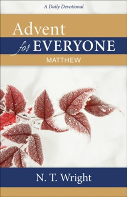 Advent for Everyone: Matthew: A Daily Devotional  -     By: N.T. Wright