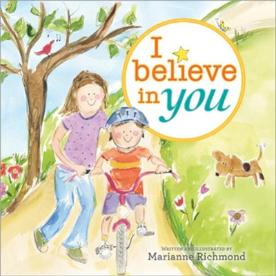 I Believe in You  -     By: Marianne Richmond