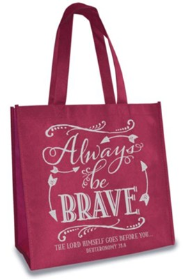 Always Be Brave, Eco Tote, Burgundy and Grey  -