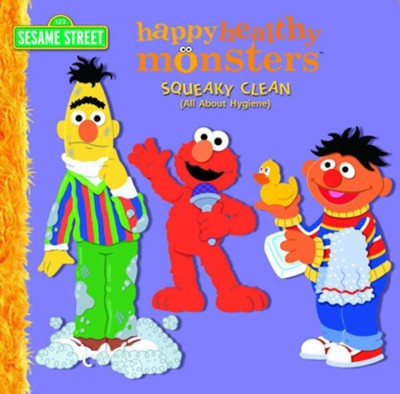 Squeaky Clean (All About Hygiene) (Sesame Street) - eBook  -     By: Kara McMahon     Illustrated By: Barry Goldberg