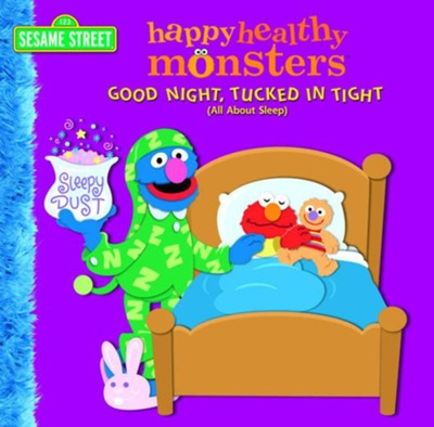 Good Night, Tucked in Tight (All About Sleep) (Sesame Street) - eBook  -     By: Naomi Kleinberg