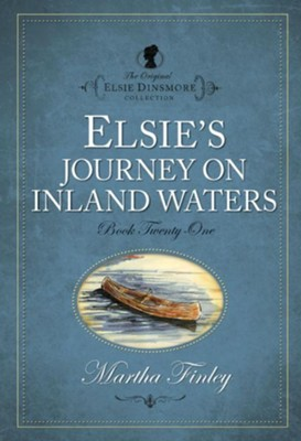 Elsie's Journey on Inland Waters - eBook  -     By: Martha Finley