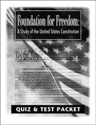 Foundation for Freedom Quiz and Test Packet: A Study of the United States Constitution - PDF Download  [Download] -     By: Lars R. Johnson