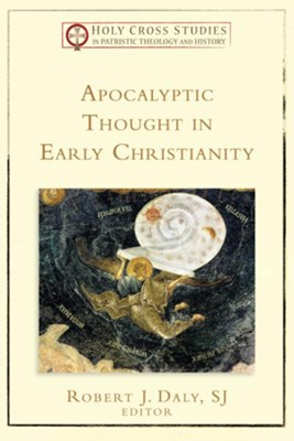 Apocalyptic Thought in Early Christianity - eBook  -     By: Robert J. Daly