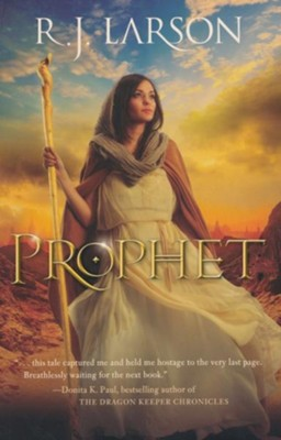 Prophet - eBook  -     By: R.J. Larson