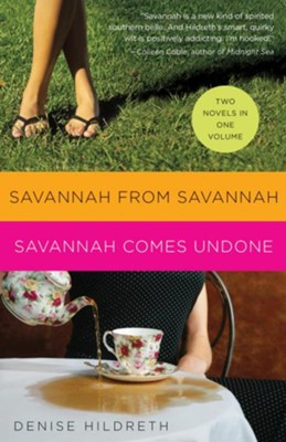 Hildreth 2in1 (Savannah From Savannah & Savannah Comes Undone) - eBook  -     By: Denise Hildreth Jones