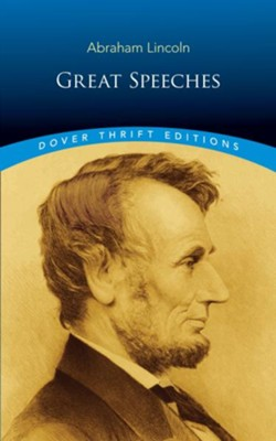 Great Speeches  -     By: Abraham Lincoln