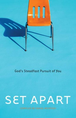 Set Apart: God's Steadfast Pursuit of You - eBook  -     By: Daniel McIntosh
