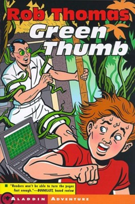 Green Thumb - eBook  -     By: Rob Thomas     Illustrated By: Lou Brooks