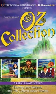 Oz Collection: The Wonderful Wizard of Oz, The Emerald City of Oz, The Marvelous Land of Oz - a Radio Dramatization on CD  -     Narrated By: Jerry Robbins, The Colonial Radio Players     By: L. Frank Baum, Jerry Robbins