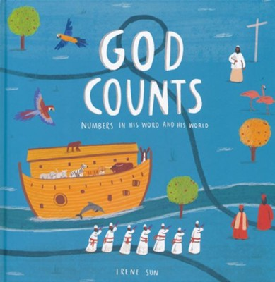 God Counts: Numbers in His Word and His World   -     By: Irene Ai-Ling Sun