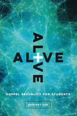 Alive: Gospel Sexuality for Students  -     By: Cooper Pinson
