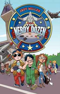 #1: The Nerdy Dozen  -     By: Jeff Miller