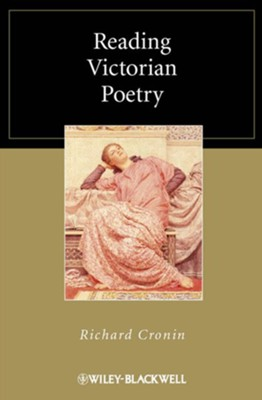 Reading Victorian Poetry - eBook  -     By: Richard Cronin