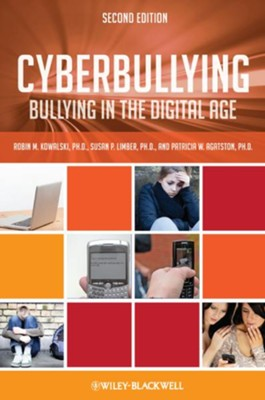 Cyberbullying: Bullying in the Digital Age - eBook  -     By: Robin M. Kowalski, Susan P. Limber, Patricia W. Agatston