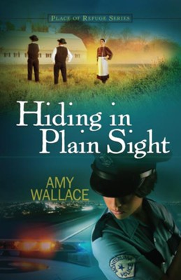 Hiding in Plain Sight - eBook  -     By: Amy Wallace
