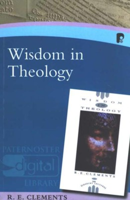 Wisdom in Theology  -     By: R.E. Clements