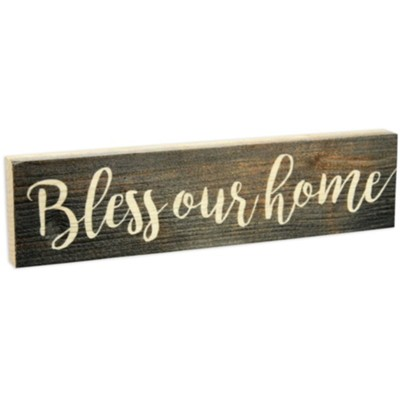 Bless Our Home, Stick Plaque, Small  -