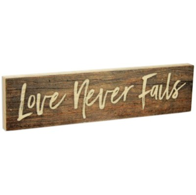 Love Never Fails, Stick Plaque, Small  -