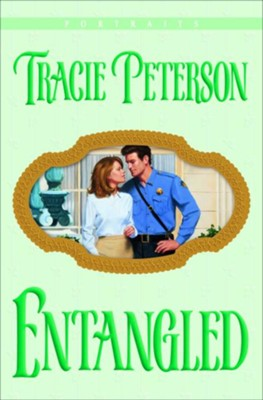 Entangled - eBook  -     By: Tracie Peterson