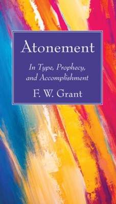 Atonement  -     By: Frederick W. Grant
