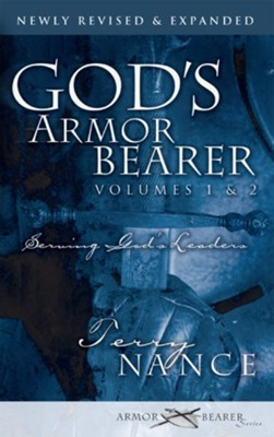God's Armor Bearer Volumes 1 & 2: Serving God's Leaders - eBook  -     By: Terry Nance