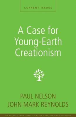 A Case for Young-Earth Creationism: A Zondervan Digital Short - eBook  -     By: Zondervan