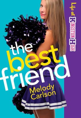 Best Friend, The - eBook  -     By: Melody Carlson