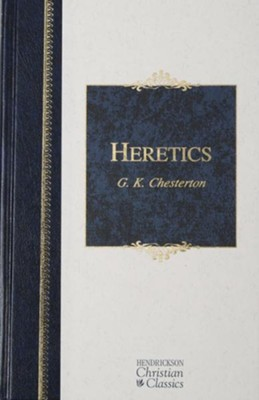 Heretics - eBook  -     By: G.K. Chesterton