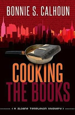 Cooking the Books: A Sloane Templeton Mystery - eBook  -     By: Bonnie Calhoun