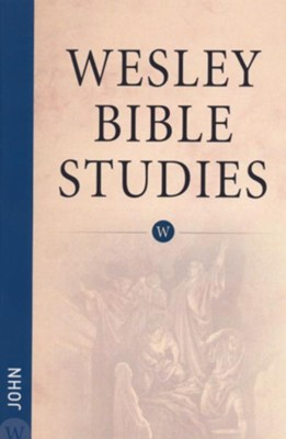 John: Wesley Bible Studies   -