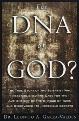 The DNA of God - eBook  -     By: Leonicio Garza-Valdes