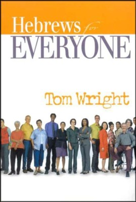 Hebrews for Everyone (original cover)  -     By: Tom Wright