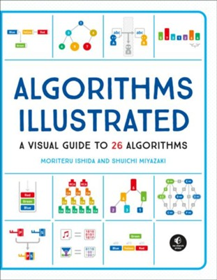 Algorithms: Explained and Illustrated  -     By: Moriteru Ishida