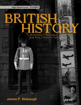 British History-Student: Observations & Assessments from Early Cultures to Today - eBook  -     By: James Stobaugh