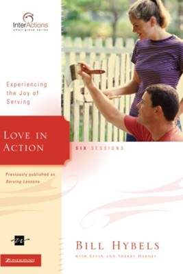 Love in Action - eBook  -     By: Bill Hybels, Kevin G. Harney, Sherry Harney