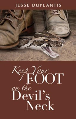 Keep Your Foot on the Devil's Neck - eBook  -     By: Jesse Duplantis