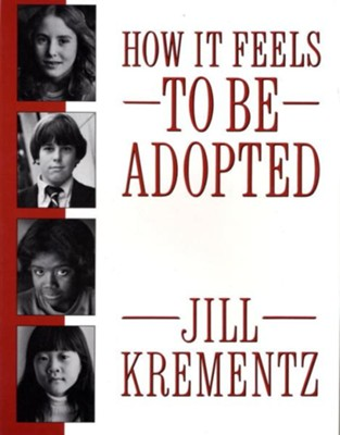 How It Feels to Be Adopted - eBook  -     By: Jill Krementz