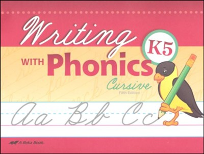 Writing with Phonics K5 (Unbound Cursive Edition)   -