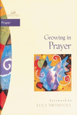 Growing in Prayer - eBook  -     Edited By: Traci Mullins     By: Janet Kobobel Grant