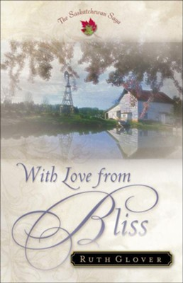 With Love from Bliss - eBook  -     By: Ruth Glover