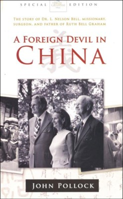 A Foreign Devil In China  -     By: John Pollock