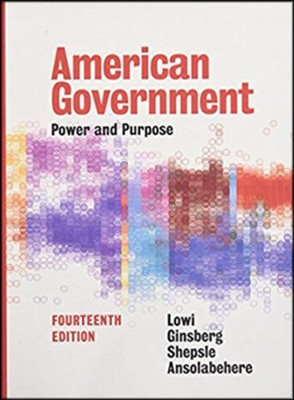 American Government: Power and Purpose (Fourteenth Full)  -     By: Stephen Ansolabehere