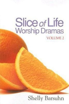 Slice of Life Worship Dramas Volume 2 - eBook  -     By: Shelly Barsuhn