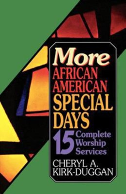More African American Special Days: 15 Complete Worship Services - eBook  -     By: Cheryl Kirk-Duggan