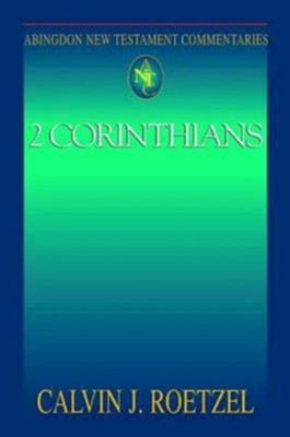 Abingdon New Testament Commentary - 2 Corinthians - eBook  -     By: Calvin J. Roetzel