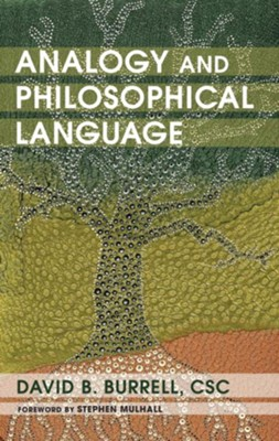 Analogy and Philosophical Language  -     By: David B. Burrell